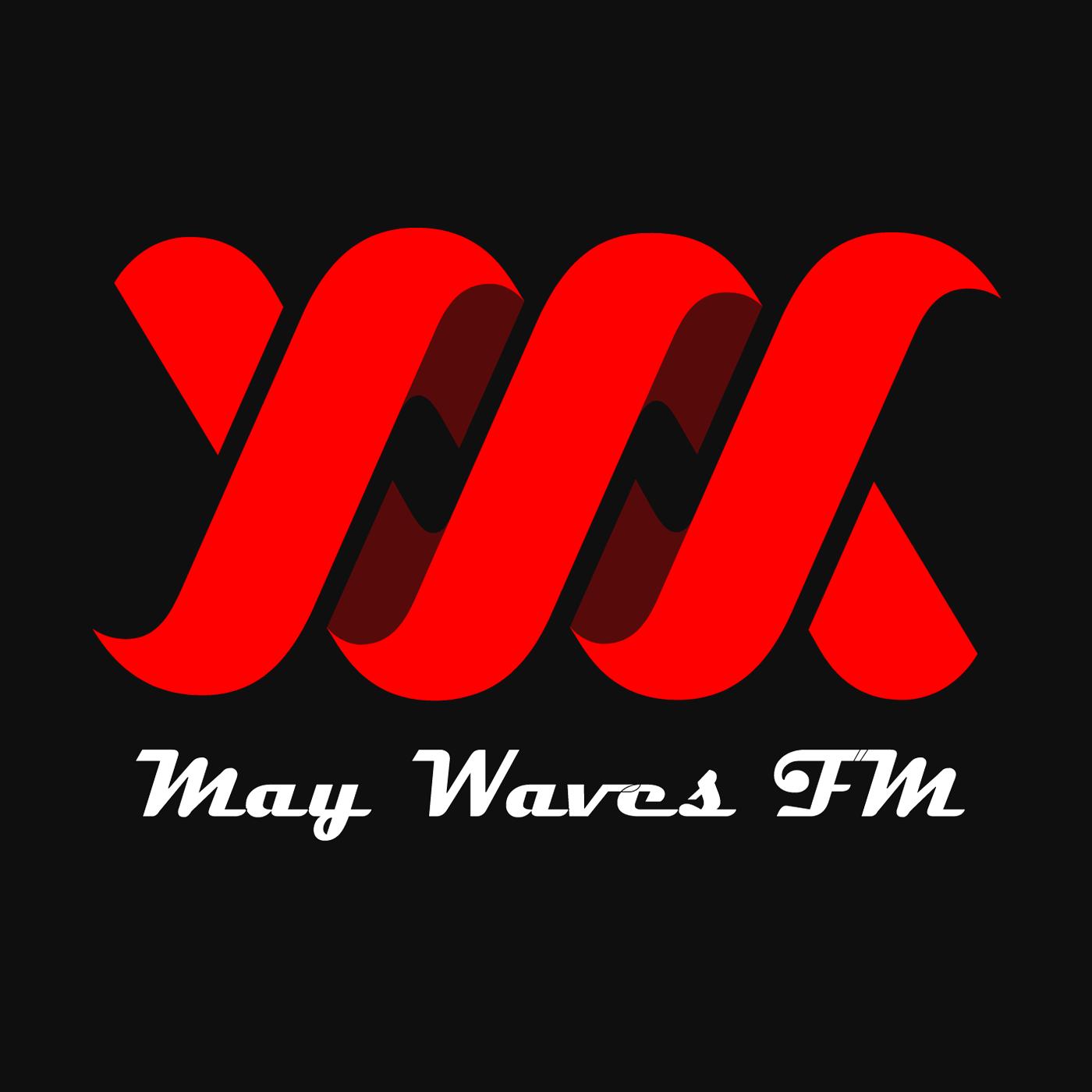 May Waves FM:调到没味儿!